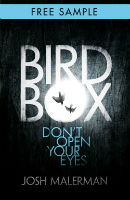 Josh Malerman- Bird Box