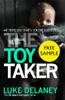 Luke Delaney- The Toy Taker